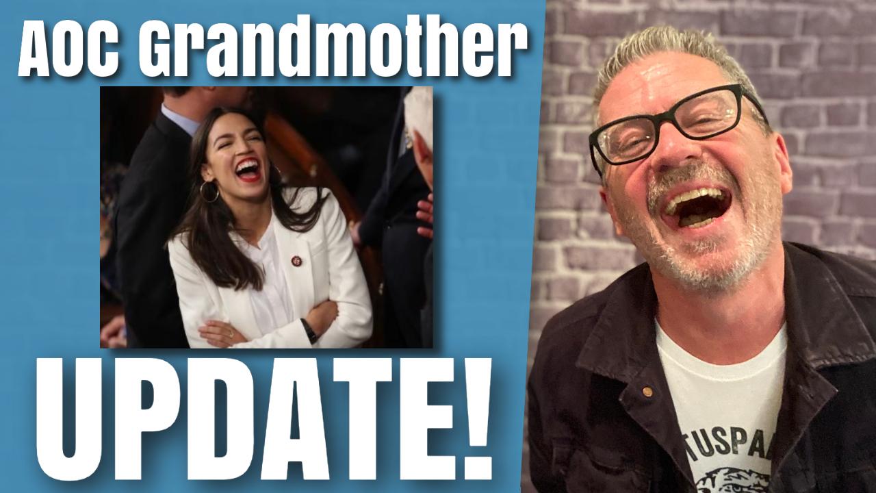 AOC Grandmother Update! Hilarious!