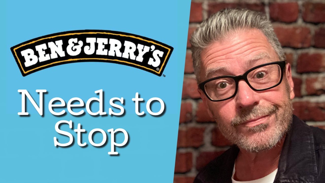 Ben & Jerry's Needs to Stop
