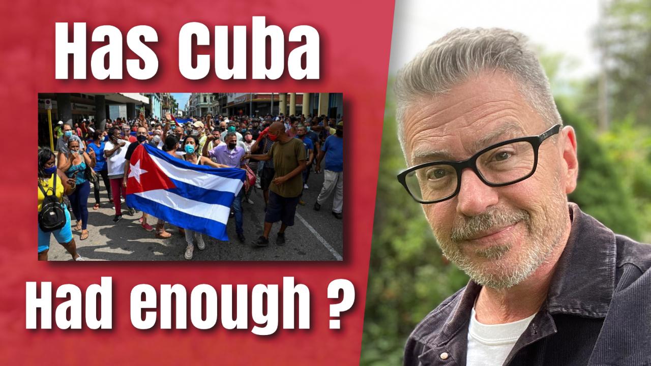 Has Cuba Had Enough?
