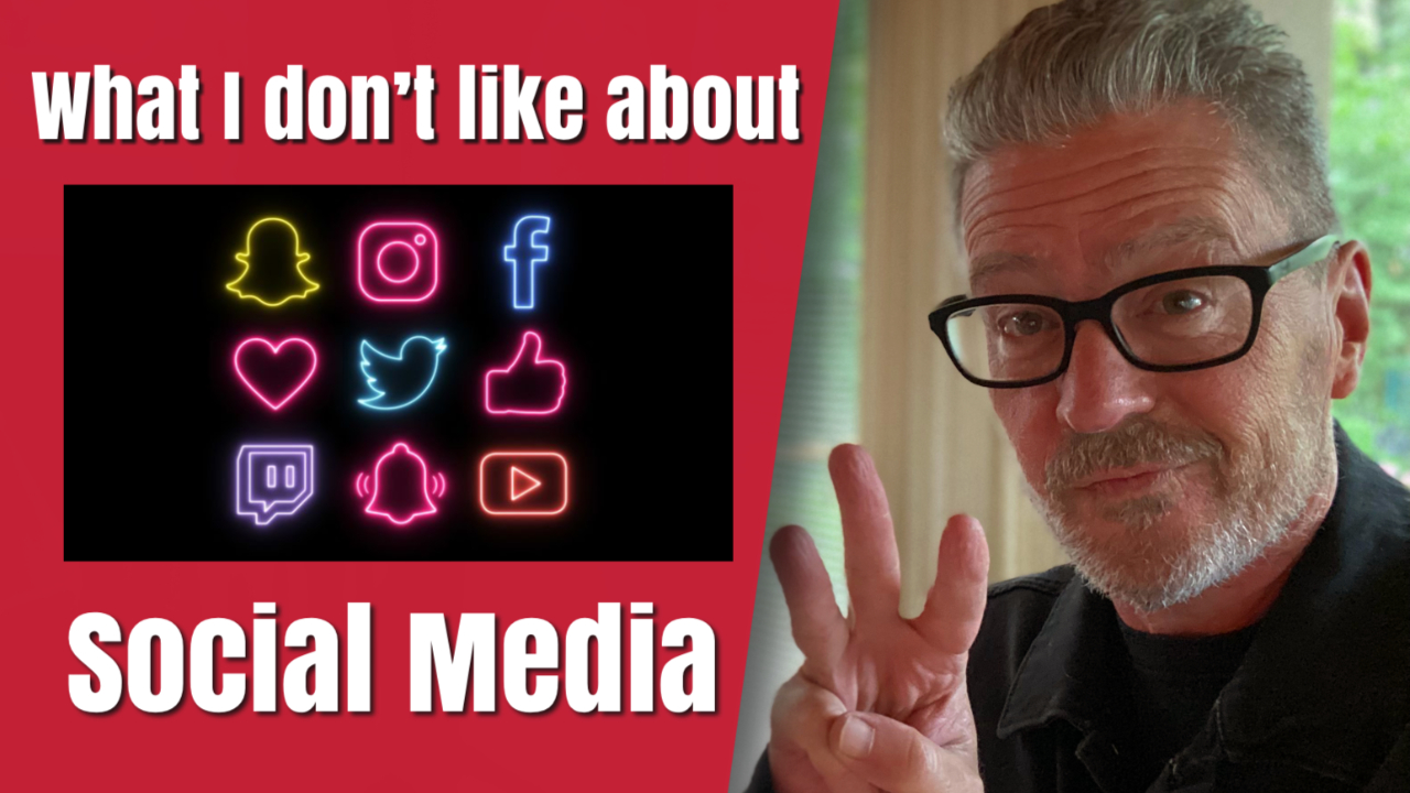 What I Don't Like about Social Media