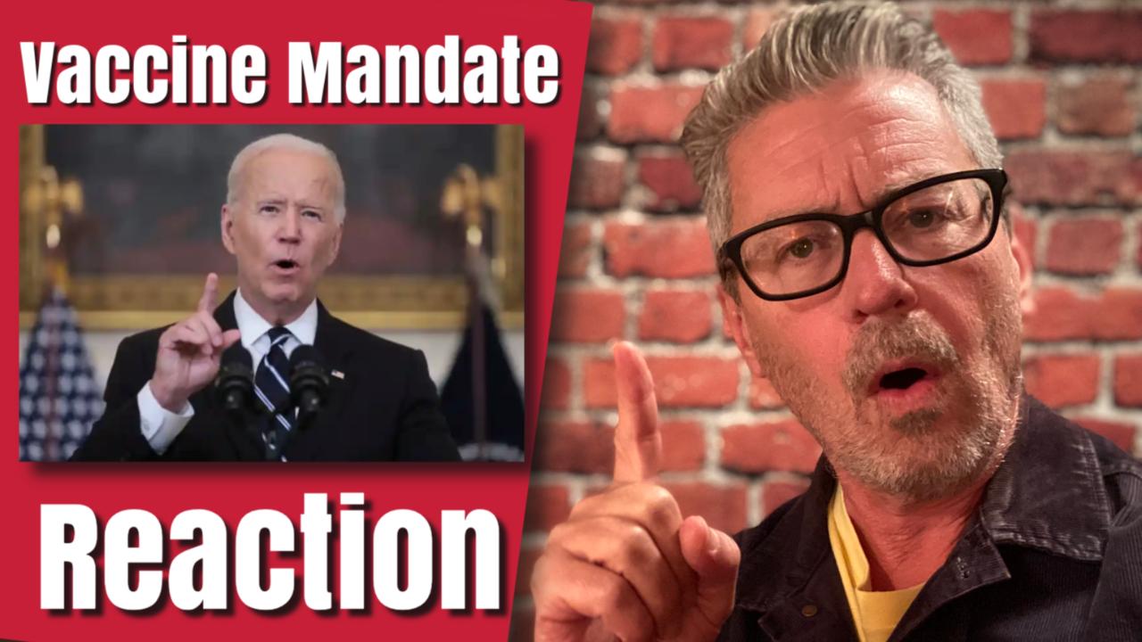 Vaccine Mandate Reaction